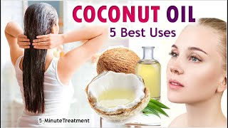 5 Most Amazing Uses of Coconut Oil | Beauty Tips & Uses of Coconut Oil | 5-Minute Treatment