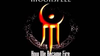 Moonspell - How We Became Fire - Lyrics