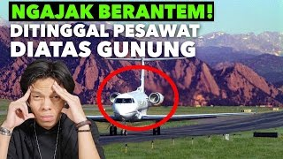 Video BERANTEM DITINGGAL PESAWAT DIATAS GUNUNG! #MaskapaiGaJelas #AirportDiatasGunung download MP3, 3GP, MP4, WEBM, AVI, FLV Desember 2017