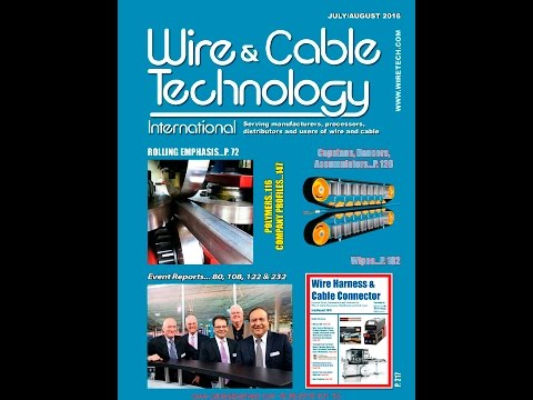 Wire & Cable Technology International Magazine's July/August 2016