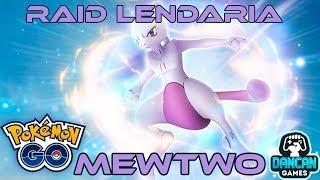 MEWTWO RAID LENDARIA - POKEMON GO