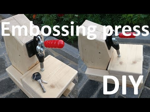 Making leather embossing press DIY.  Cheap embossing press.