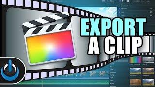 Final Cut Pro X - How to Export A Clip 🎬