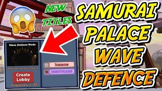 100 WAVES IN SAMURAI PALACE NIGHTMARE WAVE DEFENCE IN DUNGEON QUEST!! (Roblox)