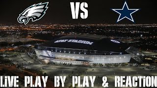 Eagles vs Cowboys Live Play by Play & Reaction