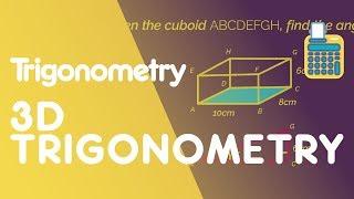 3D Trigonometry | Trigonometry | Maths | FuseSchool