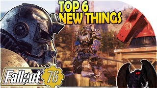 TOP 6 *NEW* THINGS in FALLOUT 76 from My EARLY GAMEPLAY EXPERIENCE