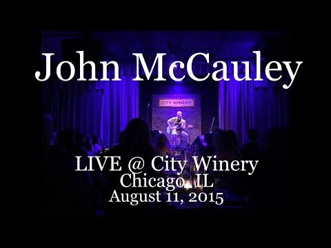 John McCauley - Live @ City Winery Chicago IL (8-11-2015) Full Show