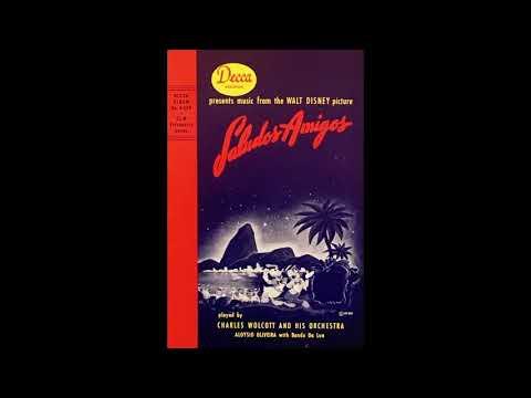 Decca Records SALUDOS AMIGOS Part 1 of 2 1944