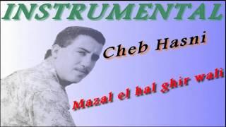 Video cheb hasni yali galbi maak traba instrumental download MP3, 3GP, MP4, WEBM, AVI, FLV Mei 2018