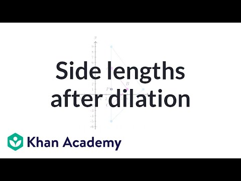 Comparing side lengths after dilation | Transformations | Geometry | Khan Academy