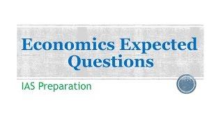Expected Economics Questions