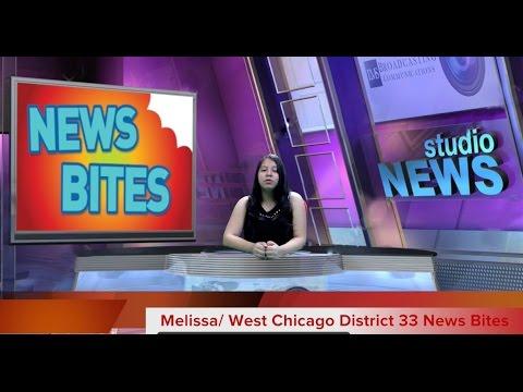 WEST CHICAGO DISTRICT 33 NEWS BITES #1
