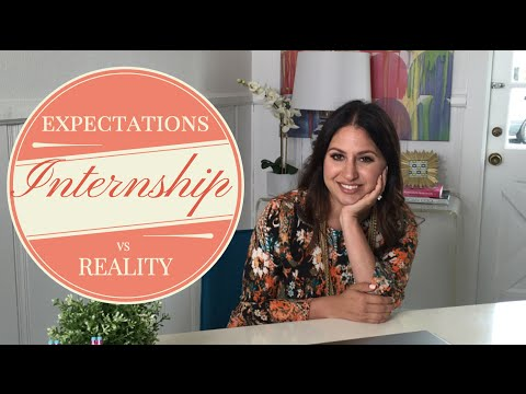 Internship Expectations Vs. Realities | The Intern Queen