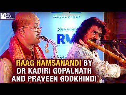 Raag Hamsanandi Dr Kadri Gopalnath | Praveen Godkhindi | Fusion | Idea Jalsa | Art And Artistes