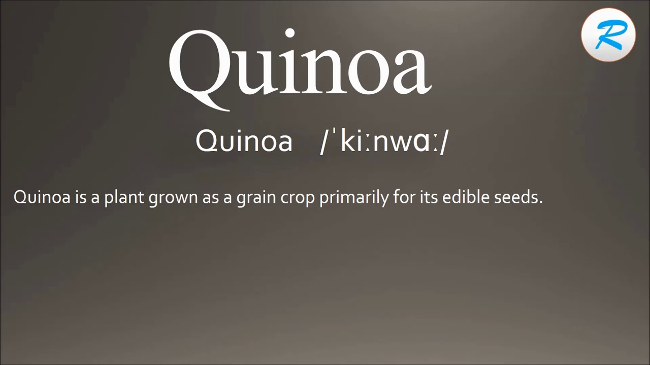 How to pronounce Quinoa