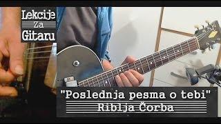 Poslednja pesma o tebi - R. Čorba - solo lesson