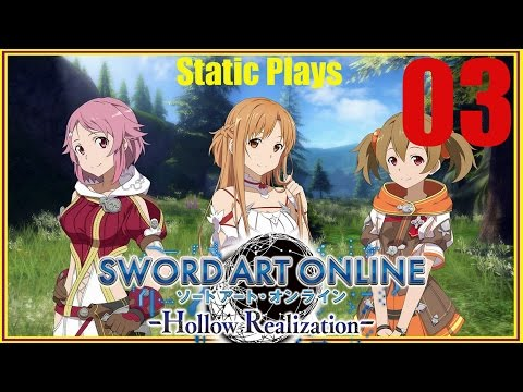 Let's Play Sword Art Online Hallow Realization EP. 03 (Centallia Rise)