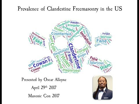 Masonic Con 2017  The Prevalence of Clandestine Freemasonry in the US