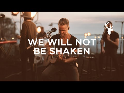 We Will Not Be Shaken (LIVE) - Brian Johnson | We Will Not Be Shaken