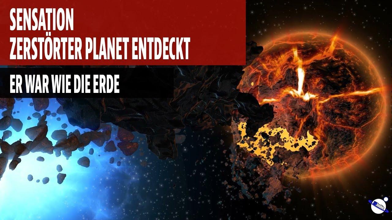 Sensation - Zerstörter Planet entdeckt - Er war wie die Erde