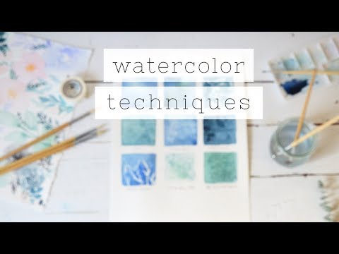 Essential Watercolor For Beginners: TECHNIQUES