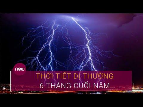 Thời tiết 6 tháng cuối năm: Mưa lũ cực đoan | VTC Now