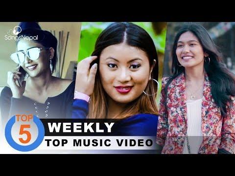 Top 5 Nepali Songs   April Week 3,  2018   Hit Nepali Music Videos Collections