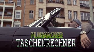 PLUSMACHER - TASCHENRECHNER (Official Video HD)