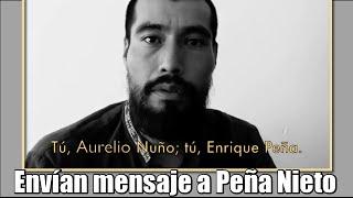 Maestros Indígenas de la CNTE envían mensaje a Peña Nieto