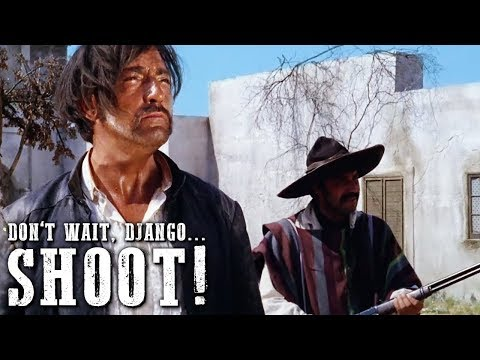 Don't Wait, Django... Shoot! | WESTERN MOVIE Full Length | Action | Free Movie
