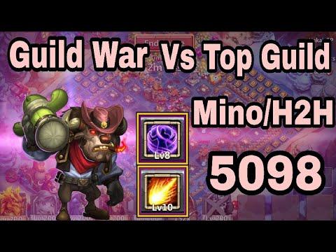 Mino/H2H Guildwar Vs Top Guild   5098 Score   Castle - Clash👍