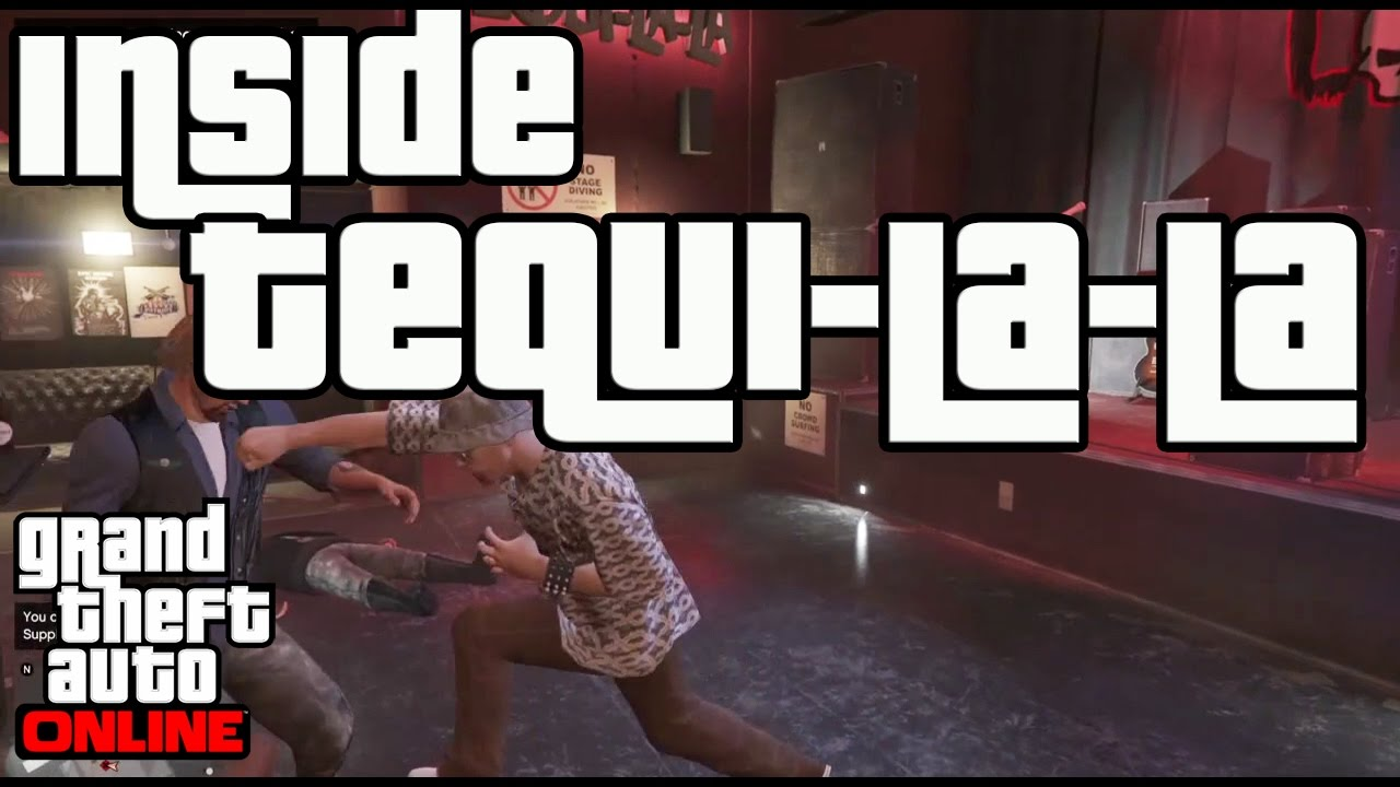 gta 5 how to get inside tequi la la