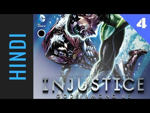 INJUSTICE: Gods Among Us | Episode 04 | DC Comics in HINDI