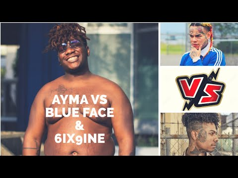 Ayma l'ours VS 6ix9ine & Blue Face