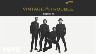Vintage Trouble - Run Like The River (Audio)