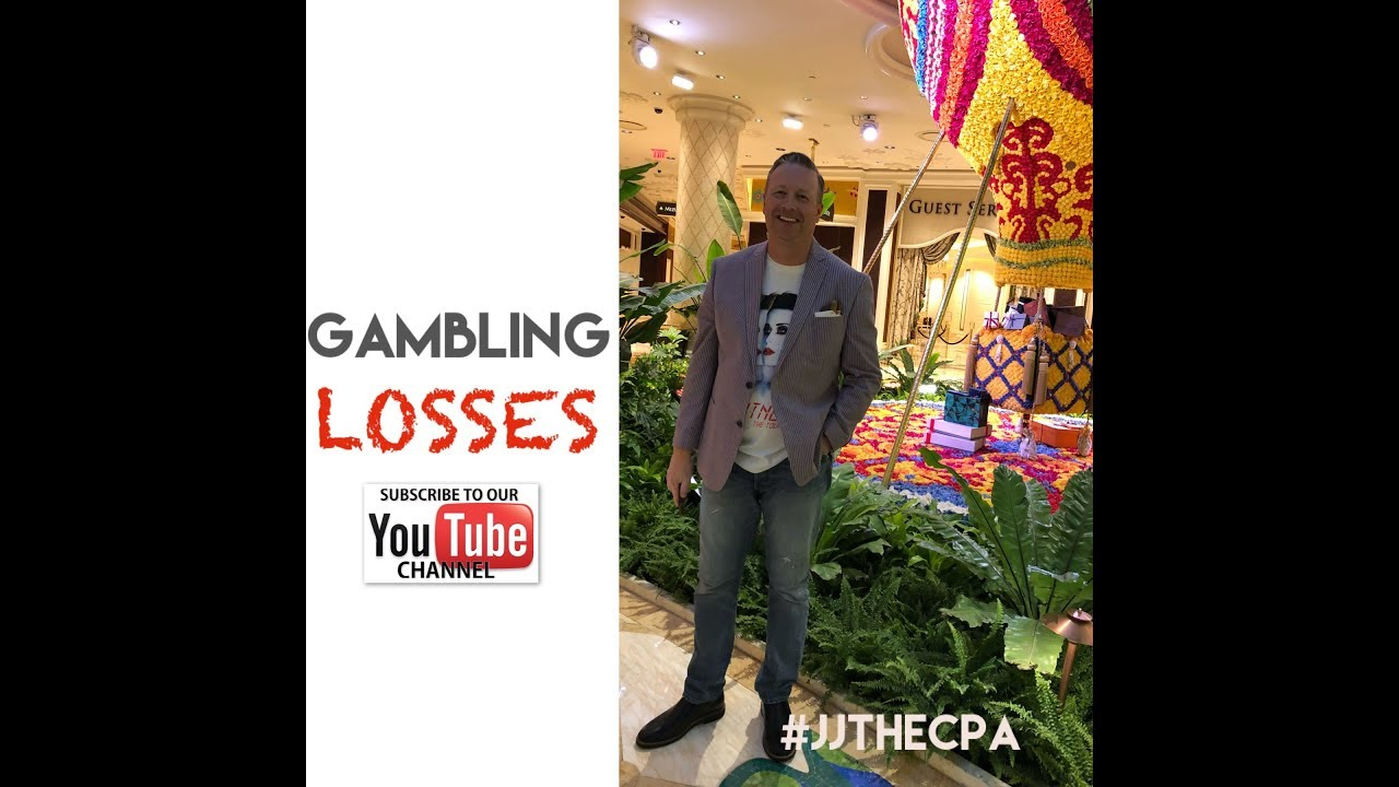JJ THE CPA: Gambling Losses under new tax law