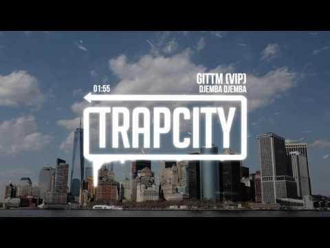 Djemba Djemba - GITTM (VIP)