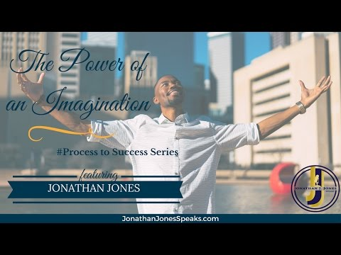 #Process to Success Series Ep. 10 | The Power of an Imagination