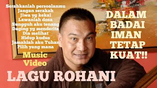 Download Lagu LAGU ROHANI UNTUK SALING MENGUATKAN!! RUDY LOHO - OFFICIAL MUSIC VIDEO mp3