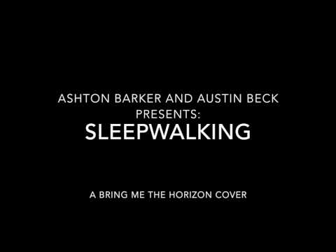 Sleepwalking  Bring Me the Horizon Cover   Ashton and Austin