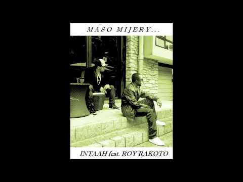 MASO MIJERY - INTAAH feat. ROY RAKOTO (AUDIO)