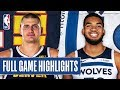 NUGGETS at TIMBERWOLVES | FULL GAME HIGHLIGHTS | January 20, 2020