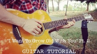 Grow Old With You - CHORDS - Daniel Padilla VERSION