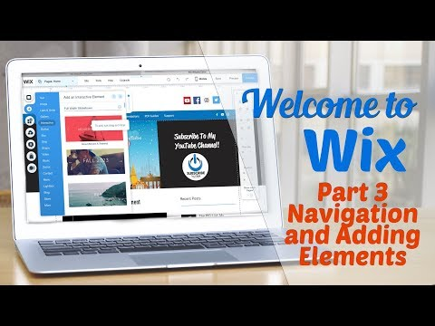 Welcome to WIX Part III: Navigation and Adding Elements into Your Website