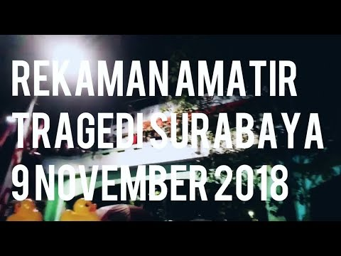 Video Detik-detik Tragedi Surabaya Membara Mp3