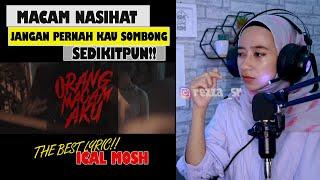 Download ICAL MOSH - ORANG MACAM AKU !!! BEST SONG BEST LYRIC ! PERFECT #IndoReact