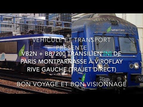 VB2N + BB7200 de Paris Montparnasse à Viroflay Rive Gauche partie 1