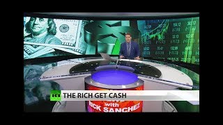 New report: Wealthy hoarding their money! (Full show)