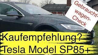 Neu Gebrauchtwagencheck: Bekommt dieses Tesla Model SP85+ eine Kaufempfehlung von uns?